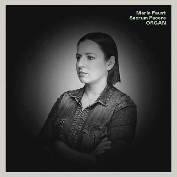 MARIA FAUST - Sacrum Facere : Organ cover