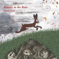 MARIEL AUSTIN - Runner in the Rain cover