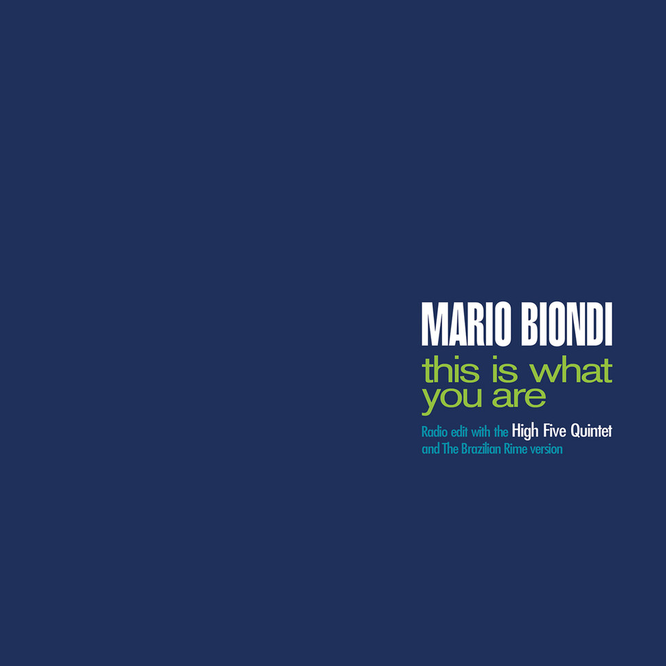 MARIO BIONDI - This Is What You Are (Radio Edit / Brazilian Rime) cover