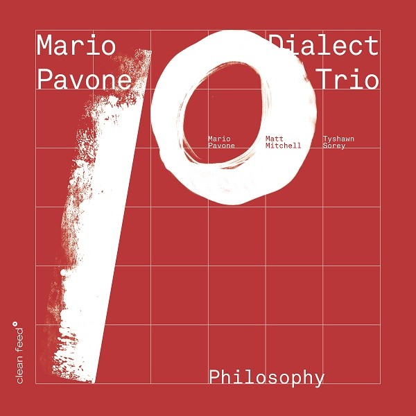MARIO PAVONE - Mario Pavone Dialect Trio : Philosophy cover