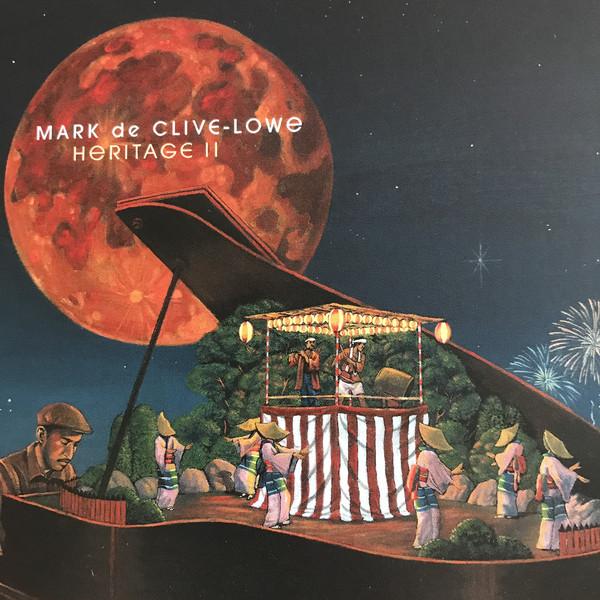 MARK DE CLIVE-LOWE - Heritage II cover
