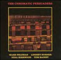 MARK FELDMAN - The Chromatic Persuaders (with Lindsey Horner / Neal Kirkwood / Tom Rainey) cover