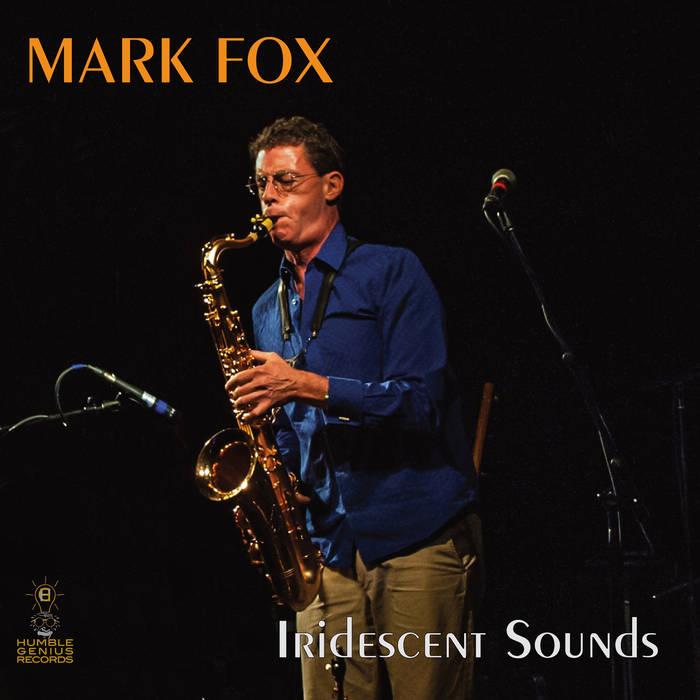 MARK FOX - Iridescent Sounds cover