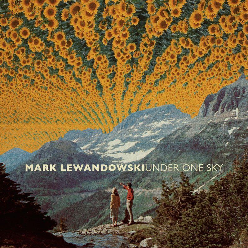 MARK LEWANDOWSKI - Under One Sky cover