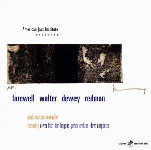 MARK MASTERS ENSEMBLE - Farewell Walter Dewey Redman cover