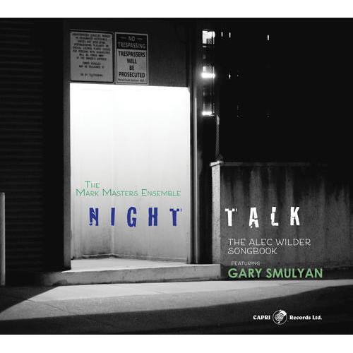 MARK MASTERS ENSEMBLE - Night Talk -The Alec Wilder Songbook cover