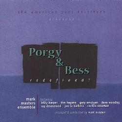 MARK MASTERS ENSEMBLE - Porgy and Bess: Redefined cover