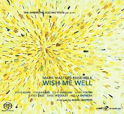 MARK MASTERS ENSEMBLE - Wish Me Well cover