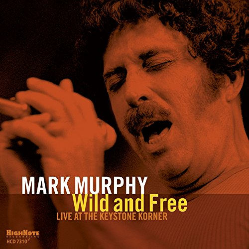 MARK MURPHY - Wild And Free cover