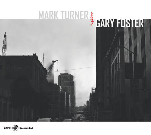 MARK TURNER - Mark Turner Meets Gary Foster cover