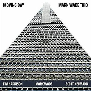 MARK WADE (BASS) - Moving Day cover