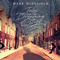 MARK WINGFIELD - Tales From The Dreaming City cover