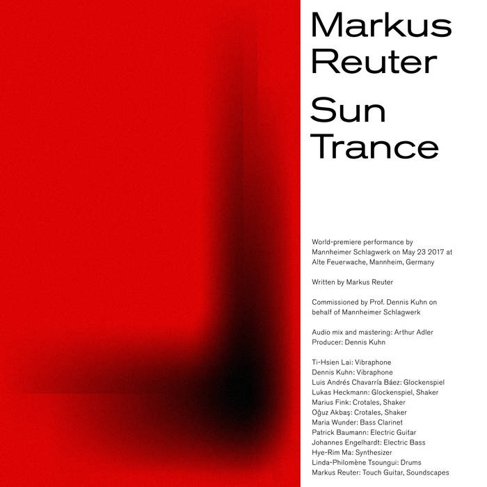 MARKUS REUTER - Markus Reuter, Mannheimer Schlagwerk : Sun Trance (World Premiere Performance) cover