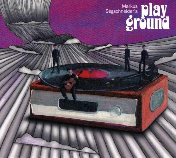 MARKUS SEGSCHNEIDER - Markus Segschneider's Playground cover