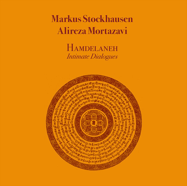 MARKUS STOCKHAUSEN - M. Stockhausen / A. Mortazavi : Hamdelaneh Intimate Dialogues cover
