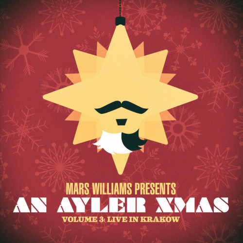 MARS WILLIAMS - An Ayler Xmas Vol.3 Live In Krakow cover