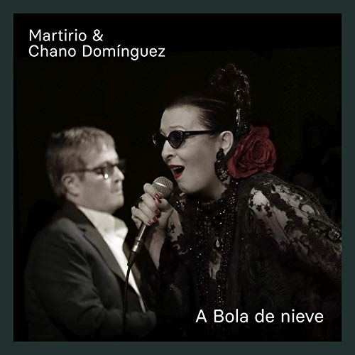 MARTIRIO - Martirio & Chano Domínguez : A Bola De Nieve cover