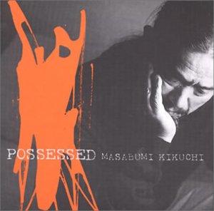 MASABUMI KIKUCHI - Possessed cover