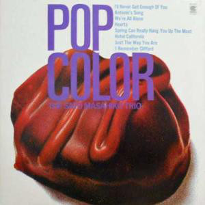 MASAHIKO SATOH - The Sato Masahiko Trio : Pop Color cover