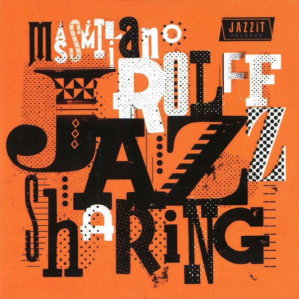 MASSIMILIANO ROLFF - Jazz Sharing cover