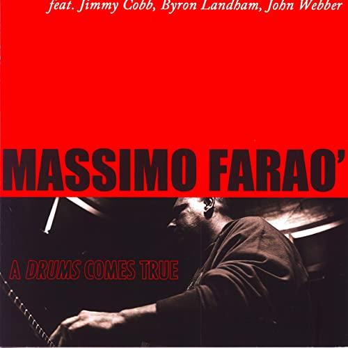 MASSIMO FARAÒ - A Drums Comes True cover