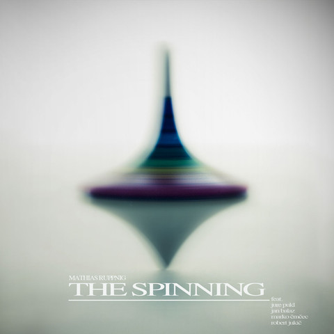 MATHIAS RUPPNIG - The Spinning cover