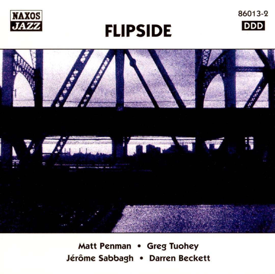 MATT PENMAN - Matt Penman, Greg Tuohey, Jérôme Sabbagh, Darren Beckett : Flipside cover