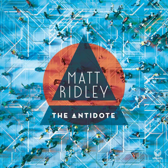 MATT RIDLEY - The Antidote cover