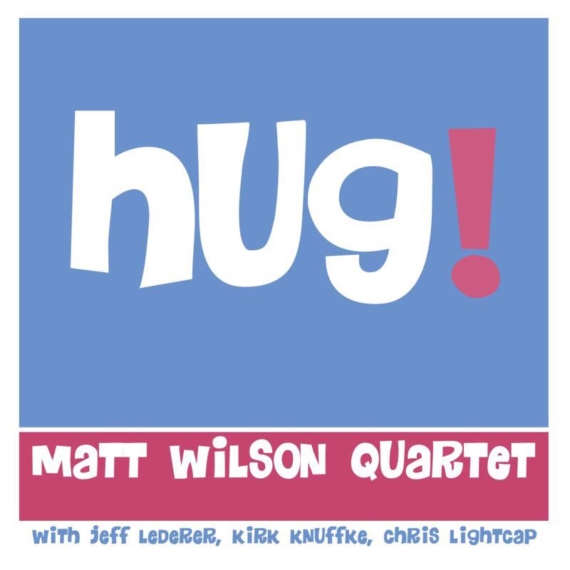 MATT WILSON - Hug! cover