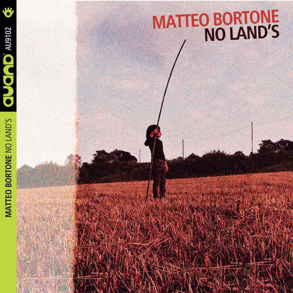 MATTEO BORTONE - No Lands cover