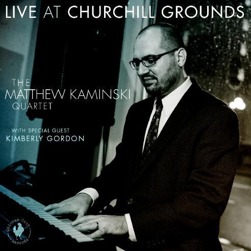 MATTHEW KAMINSKI - Live at Churchill Grounds cover