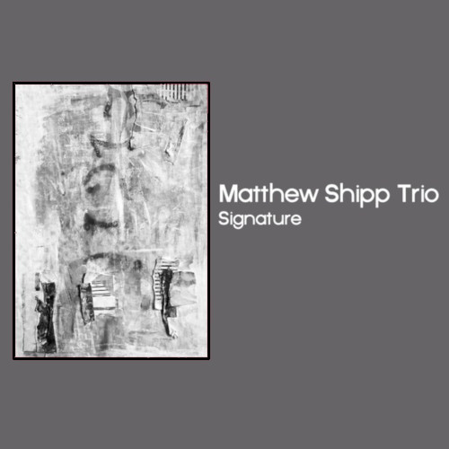 MATTHEW SHIPP - Signature cover