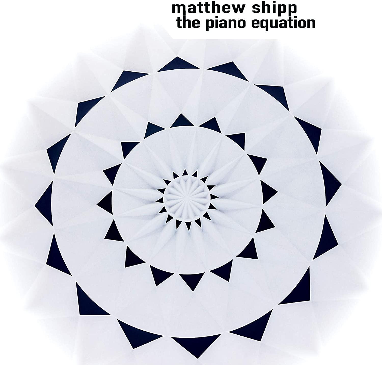 MATTHEW SHIPP - The Piano Equation cover