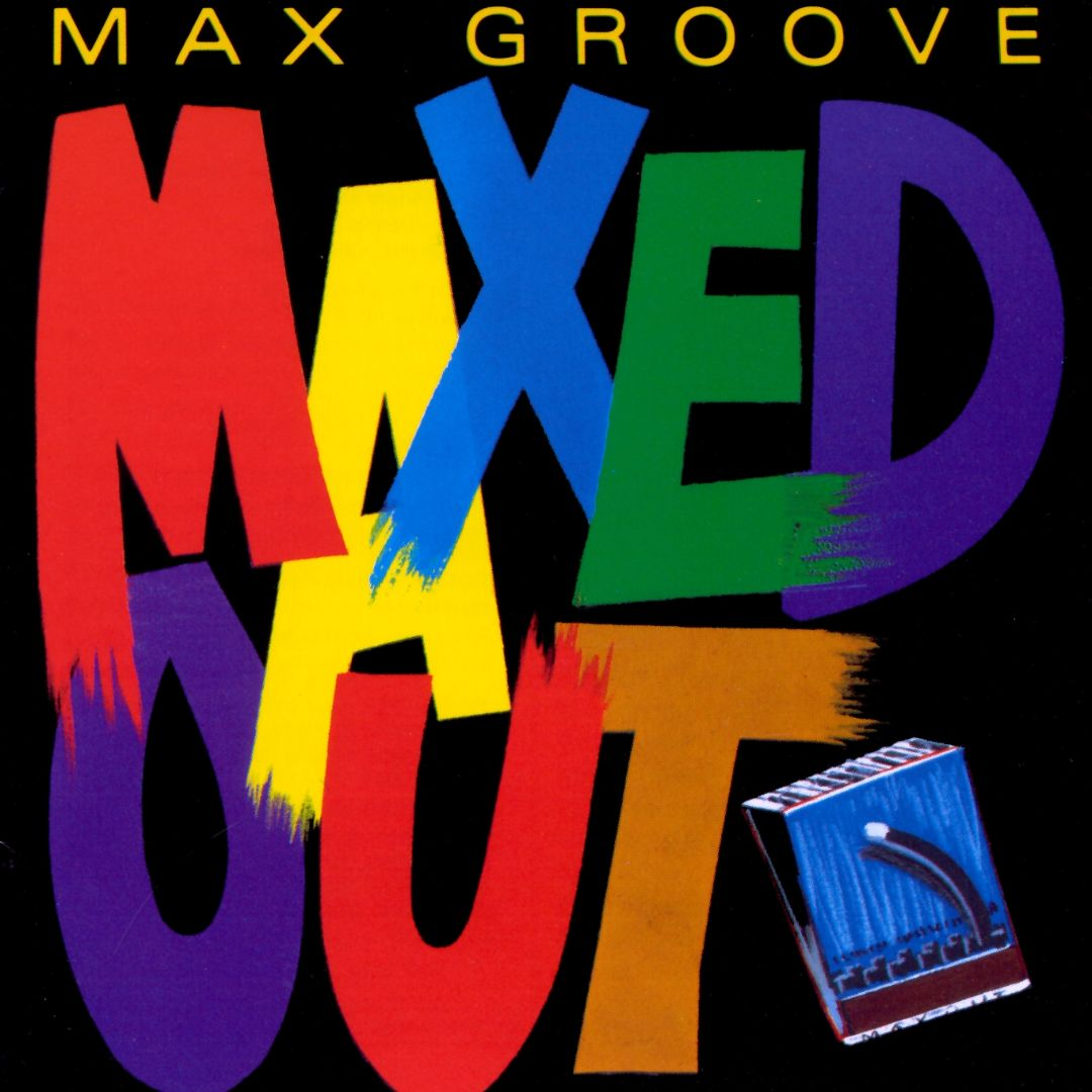 MAX GROOVE - Maxed Out cover