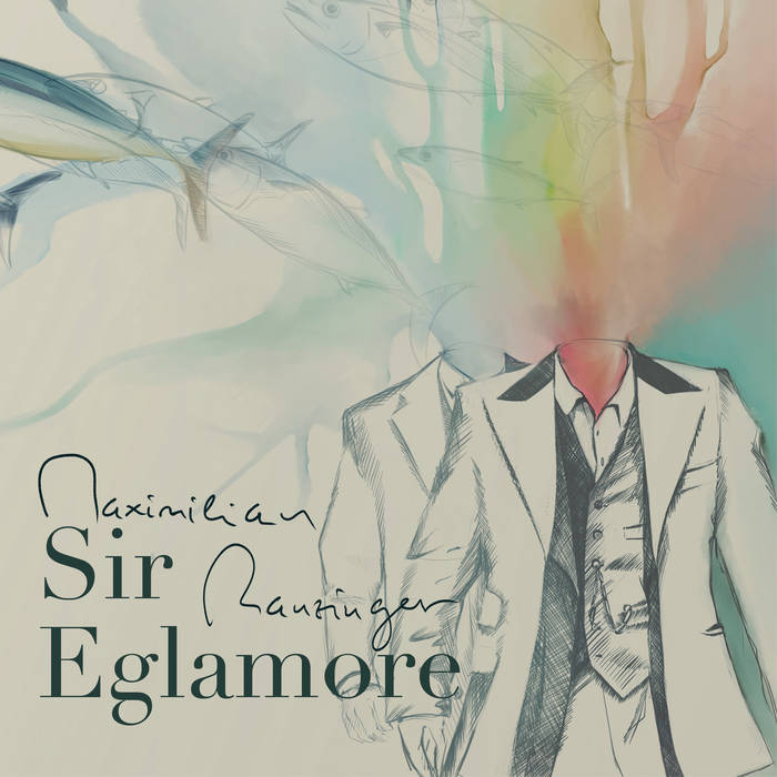 MAXIMILIAN RANZINGER - Sir Eglamore cover