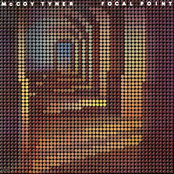 MCCOY TYNER - Focal Point cover