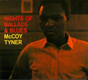 MCCOY TYNER - Nights of Ballads and Blues cover
