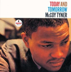 MCCOY TYNER - Today and Tomorrow cover