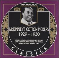 MCKINNEY'S COTTON PICKERS - The Chronological Classics: McKinney's Cotton Pickers 1929-1930 cover
