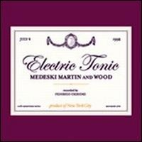 MEDESKI MARTIN AND WOOD - Electric Tonic cover
