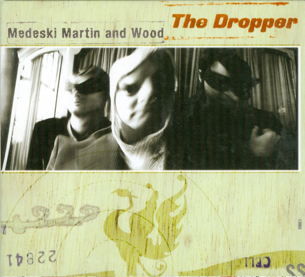 MEDESKI MARTIN AND WOOD - The Dropper cover