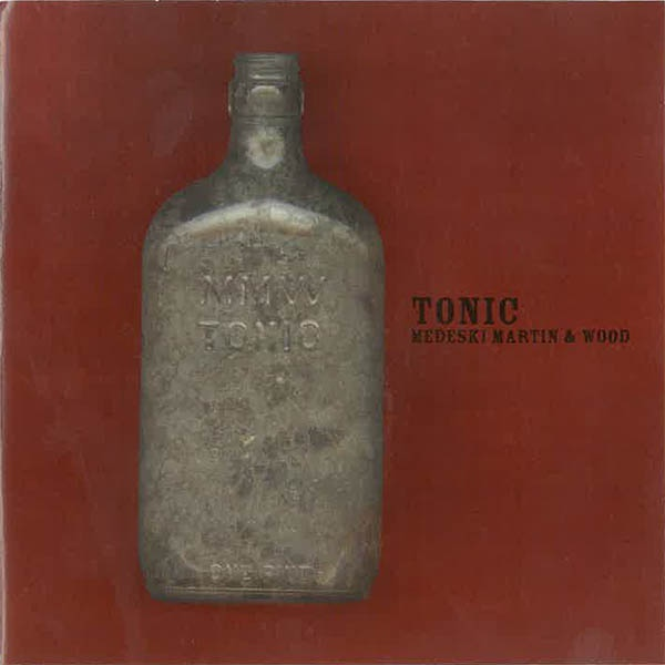 MEDESKI MARTIN AND WOOD - Tonic cover