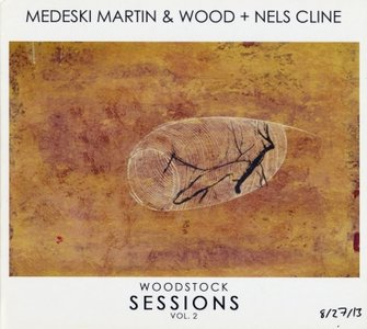 MEDESKI MARTIN AND WOOD - Woodstock Sessions Vol. 2 cover