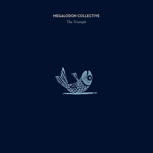 MEGALODON COLLECTIVE - The Triumph cover