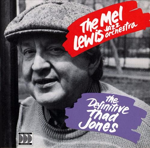 MEL LEWIS - The Mel Lewis Jazz Orchestra ‎: The Definitive Thad Jones cover