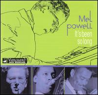 MEL POWELL - It's Been So Long cover