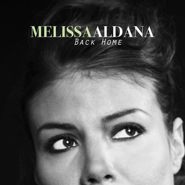 MELISSA ALDANA - Back Home cover