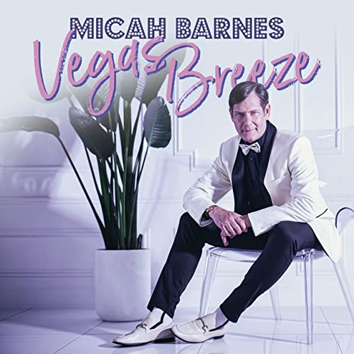 MICAH BARNES - Vegas Breeze cover