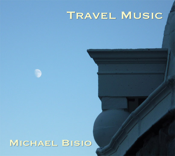 MICHAEL BISIO - Travel Music cover
