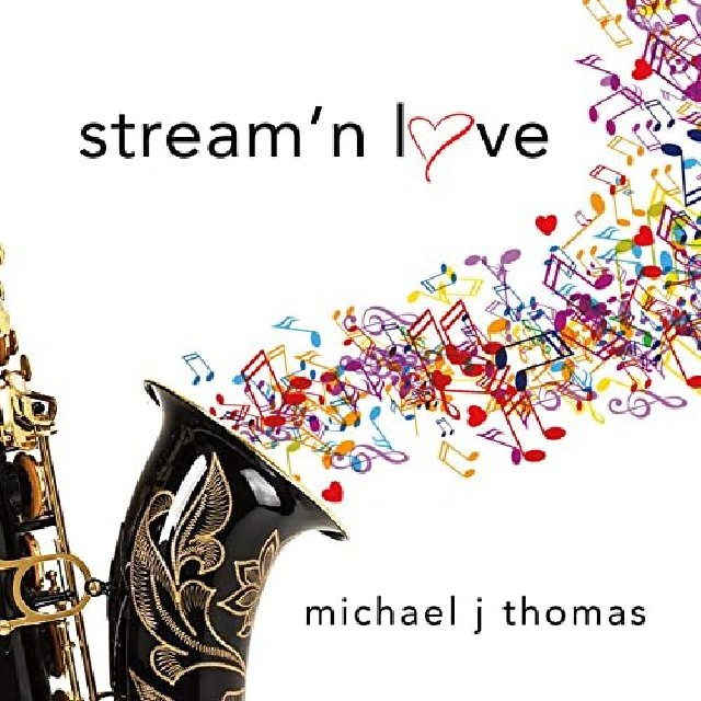 MICHAEL J. THOMAS - Stream n Love cover